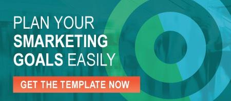 Plan Your Smarketing Goals Easily. Get the template now.